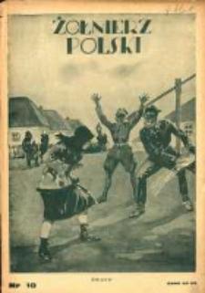 Żołnierz Polski : pismo poświęcone czynowi i doli żołnierza polskiego. R.16 1934 nr10
