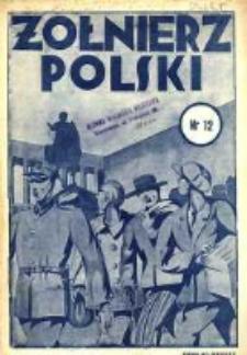 Żołnierz Polski : pismo poświęcone czynowi i doli żołnierza polskiego. R.16 1934 nr12
