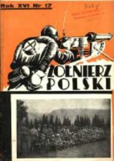 Żołnierz Polski : pismo poświęcone czynowi i doli żołnierza polskiego. R.16 1934 nr17