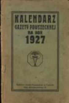Kalendarz Gazety Powszechnej na rok 1927.