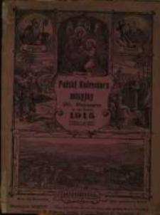Polski Kalendarz misyjny OO. Misyonarzów w Mariannhill w Południowej Afryce na rok Pański 1915.