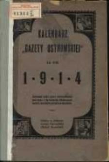 Kalendarz Gazety Ostrowskiej na rok Pański 1914.