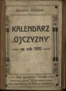 """Kalendarz """"Ojczyzny"""" na rok Pański 1910."""