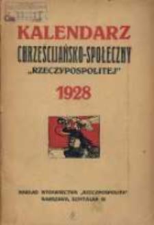 """Kalendarz Chrześcijańsko-Społeczny """"Rzeczypospolitej"""" 1928."""