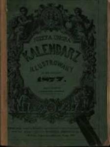 Józefa Ungra Kalendarz Warszawski Popularno-Naukowy Illustrowany na rok zwyczajny 1877 który ma dni 365