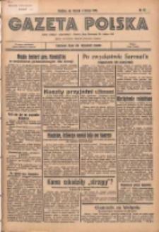 Gazeta Polska: codzienne pismo polsko-katolickie dla wszystkich stanów 1936.02.04 R.40 Nr28