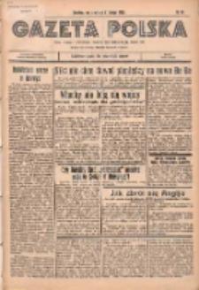 Gazeta Polska: codzienne pismo polsko-katolickie dla wszystkich stanów 1936.02.06 R.40 Nr30