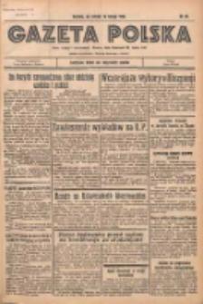 Gazeta Polska: codzienne pismo polsko-katolickie dla wszystkich stanów 1936.02.18 R.40 Nr40