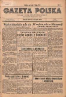 Gazeta Polska: codzienne pismo polsko-katolickie dla wszystkich stanów 1936.02.19 R.40 Nr41