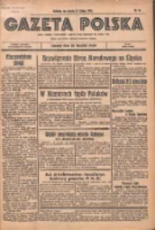 Gazeta Polska: codzienne pismo polsko-katolickie dla wszystkich stanów 1936.02.22 R.40 Nr44