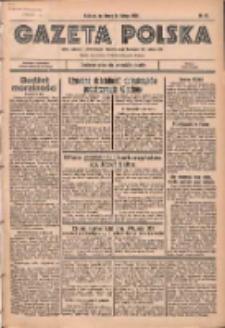 Gazeta Polska: codzienne pismo polsko-katolickie dla wszystkich stanów 1936.02.26 R.40 Nr47