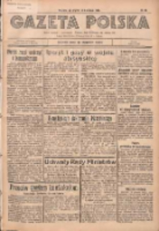 Gazeta Polska: codzienne pismo polsko-katolickie dla wszystkich stanów 1936.04.10 R.40 Nr85