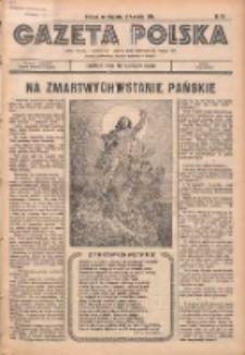 Gazeta Polska: codzienne pismo polsko-katolickie dla wszystkich stanów 1936.04.12 R.40 Nr87
