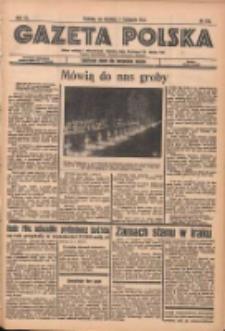 Gazeta Polska: codzienne pismo polsko-katolickie dla wszystkich stanów 1936.11.01 R.40 Nr256