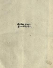 Logica Magna. Ed. Franciscus de Macerata et Iacobus de Fossano