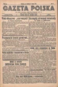 Gazeta Polska: codzienne pismo polsko-katolickie dla wszystkich stanów 1937.03.21 R.41 Nr67