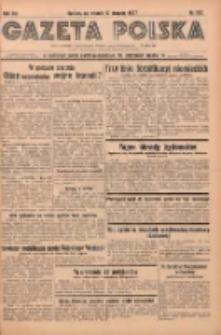 Gazeta Polska: codzienne pismo polsko-katolickie dla wszystkich stanów 1937.08.10 R.41 Nr182
