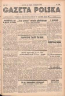 Gazeta Polska: codzienne pismo polsko-katolickie dla wszystkich stanów 1937.11.09 R.41 Nr259