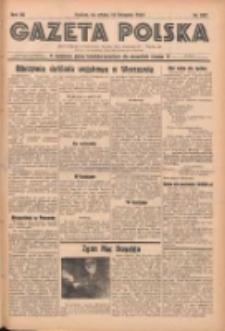 Gazeta Polska: codzienne pismo polsko-katolickie dla wszystkich stanów 1937.11.13 R.41 Nr262
