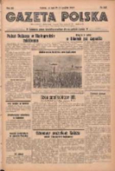 Gazeta Polska: codzienne pismo polsko-katolickie dla wszystkich stanów 1937.12.14 R.41 Nr287