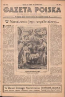 Gazeta Polska: codzienne pismo polsko-katolickie dla wszystkich stanów 1937.12.25 R.41 Nr297