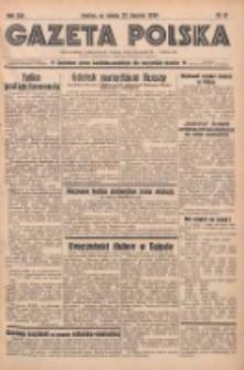 Gazeta Polska: codzienne pismo polsko-katolickie dla wszystkich stanów 1938.01.22 R.42 Nr17