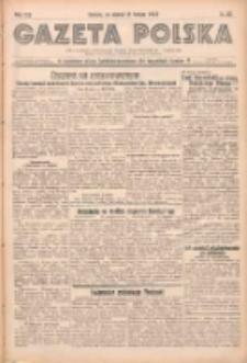 Gazeta Polska: codzienne pismo polsko-katolickie dla wszystkich stanów 1938.02.11 R.42 Nr33