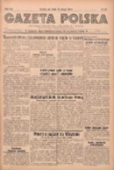 Gazeta Polska: codzienne pismo polsko-katolickie dla wszystkich stanów 1938.02.16 R.42 Nr37
