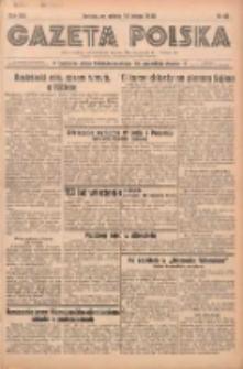 Gazeta Polska: codzienne pismo polsko-katolickie dla wszystkich stanów 1938.02.19 R.42 Nr40