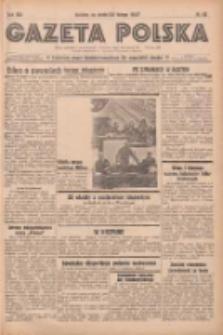 Gazeta Polska: codzienne pismo polsko-katolickie dla wszystkich stanów 1938.02.23 R.42 Nr43