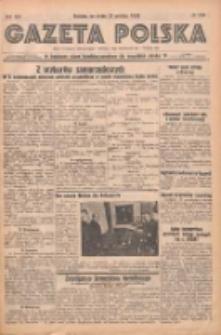 Gazeta Polska: codzienne pismo polsko-katolickie dla wszystkich stanów 1938.12.21 R.42 Nr294