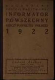 Kalendarz Policji Państwowej. Informator powszechny Rzeczypospolitej Polskiej 1922.