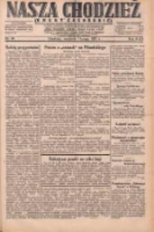 Nasza Chodzież: dziennik poświęcony obronie interesów narodowych na zachodnich ziemiach Polski 1931.02.01 R.9(2) Nr26