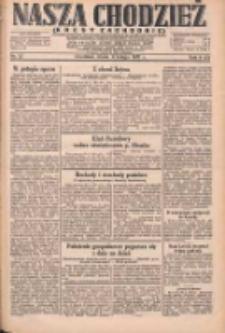 Nasza Chodzież: dziennik poświęcony obronie interesów narodowych na zachodnich ziemiach Polski 1931.02.04 R.9(2) Nr27