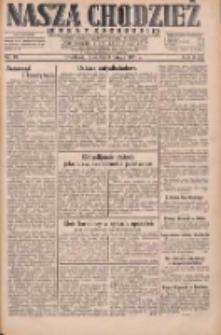 Nasza Chodzież: dziennik poświęcony obronie interesów narodowych na zachodnich ziemiach Polski 1931.02.05 R.9(2) Nr28