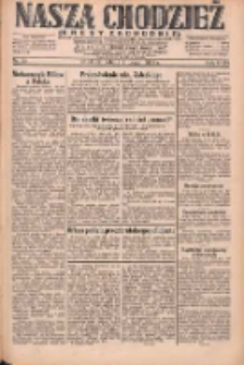 Nasza Chodzież: dziennik poświęcony obronie interesów narodowych na zachodnich ziemiach Polski 1931.02.07 R.9(2) Nr30