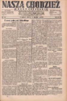 Nasza Chodzież: dziennik poświęcony obronie interesów narodowych na zachodnich ziemiach Polski 1931.02.10 R.9(2) Nr32