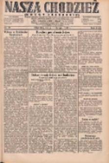 Nasza Chodzież: dziennik poświęcony obronie interesów narodowych na zachodnich ziemiach Polski 1931.02.11 R.9(2) Nr33