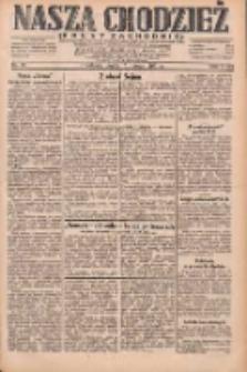 Nasza Chodzież: dziennik poświęcony obronie interesów narodowych na zachodnich ziemiach Polski 1931.02.13 R.9(2) Nr35