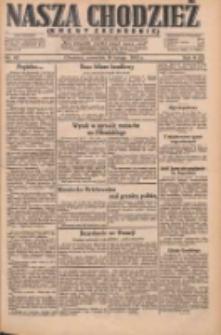 Nasza Chodzież: dziennik poświęcony obronie interesów narodowych na zachodnich ziemiach Polski 1931.02.19 R.9(2) Nr40