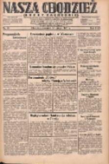 Nasza Chodzież: dziennik poświęcony obronie interesów narodowych na zachodnich ziemiach Polski 1931.02.26 R.9(2) Nr46