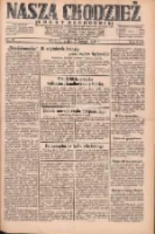 Nasza Chodzież: dziennik poświęcony obronie interesów narodowych na zachodnich ziemiach Polski 1931.02.27 R.9(2) Nr47