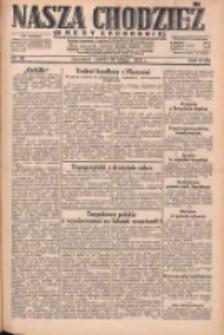 Nasza Chodzież: dziennik poświęcony obronie interesów narodowych na zachodnich ziemiach Polski 1931.02.28 R.9(2) Nr48