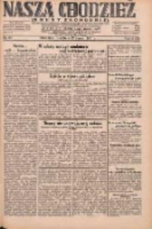 Nasza Chodzież: dziennik poświęcony obronie interesów narodowych na zachodnich ziemiach Polski 1931.03.22 R.9(2) Nr67