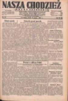 Nasza Chodzież: dziennik poświęcony obronie interesów narodowych na zachodnich ziemiach Polski 1931.03.11 R.9(2) Nr57