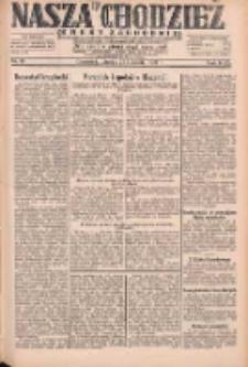 Nasza Chodzież: dziennik poświęcony obronie interesów narodowych na zachodnich ziemiach Polski 1931.04.21 R.9(2) Nr91