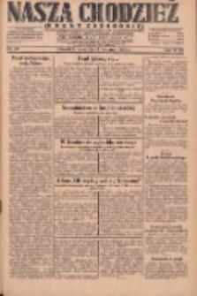 Nasza Chodzież: dziennik poświęcony obronie interesów narodowych na zachodnich ziemiach Polski 1931.04.23 R.9(2) Nr93
