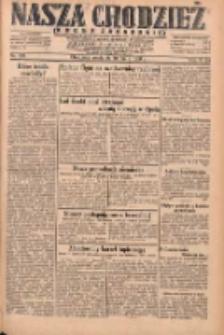Nasza Chodzież: dziennik poświęcony obronie interesów narodowych na zachodnich ziemiach Polski 1931.05.10 R.9(2) Nr108