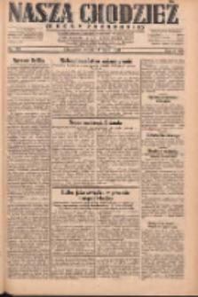 Nasza Chodzież: dziennik poświęcony obronie interesów narodowych na zachodnich ziemiach Polski 1931.05.13 R.9(2) Nr110