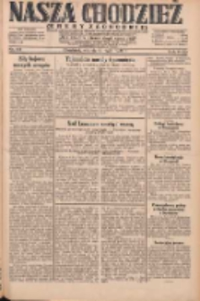 Nasza Chodzież: dziennik poświęcony obronie interesów narodowych na zachodnich ziemiach Polski 1931.05.19 R.9(2) Nr114